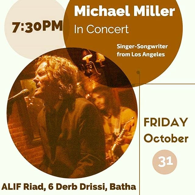 ALC-ALIF Music Club presents: Michael Miller in Concert on Friday, October 31, 7:30 PM.... @ ALIF Riad, 6 Derb Drissi, Batha, Fez, Morocco.... Concert is Free and Open to the general public. #concert #free #fes #morocco #medina #fez #theviewfromfez #medina #music #michaelinmorocco #rockonmorocco